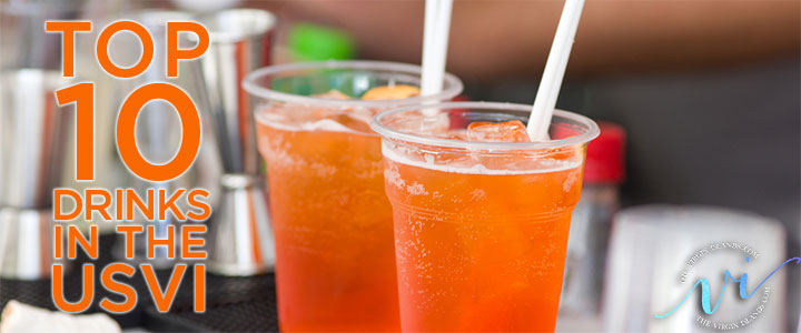 Top Ten Drinks in the US Virgin Islands
